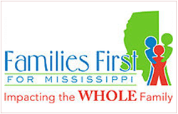 Familes First for Mississippi. Impacting the WHOLE Family
